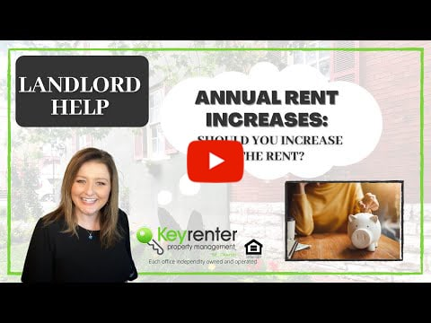 ANNUAL RENT INCREASES: Should you increase the rent?