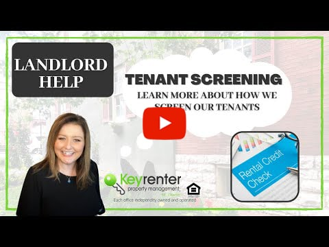 TENANT SCREENING: Learn more about how we screen our tenants