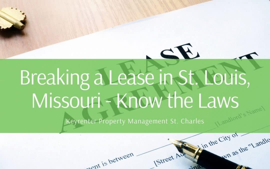 Breaking a Lease in St. Louis, Missouri – Know the Laws