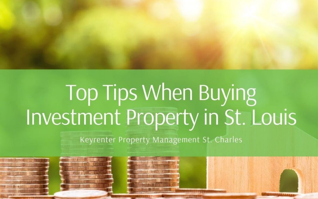Top Tips When Buying Investment Property in St. Louis